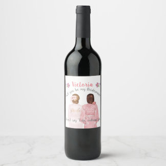 Will you be my bridesmaid Wine label blonde