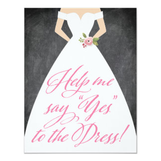 Will You Be My Bridesmaid Yes to the Dress 11 Cm X 14 Cm Invitation Card