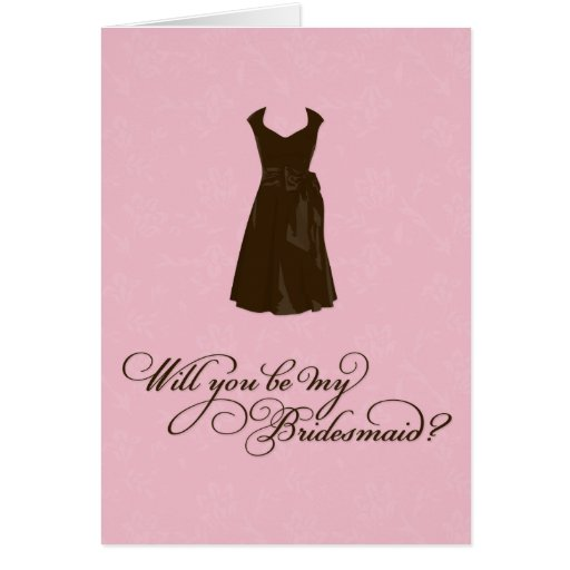 """Will you be my Bridesmaid?"" YOUR Colour & Pink Greeting Card"