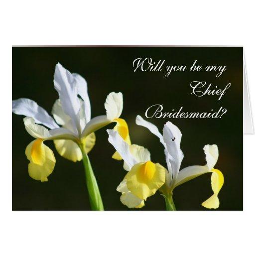 Will you be my chief bridesmaid Wedding Iris card