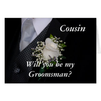 Will You Be My Groomsman Cousin Card