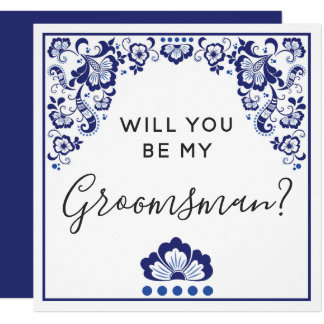 Will You Be My Groomsman? Delfts Blauw Delft Blue Card