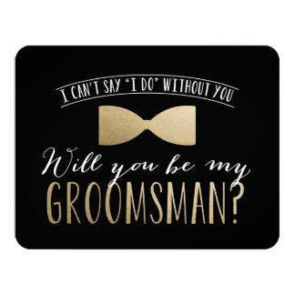 Will you be my Groomsman ?   Groomsmen 11 Cm X 14 Cm Invitation Card