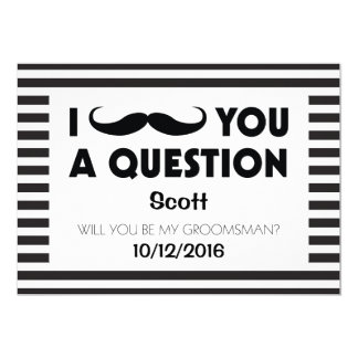 Will You Be My Groomsman Moustache Black Stripes 13 Cm X 18 Cm Invitation Card