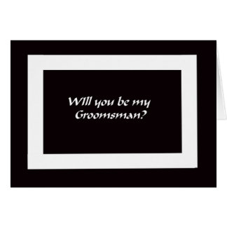 Will You Be My Groomsmen Card