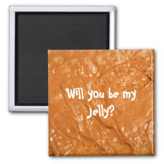 Will you be my Jelly? Fridge Magnets