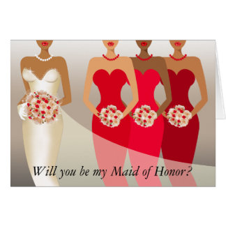 Will you be my Maid of Honor? Bridal Party | red Card