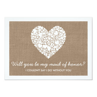 Will You Be My Maid Of Honor? Burlap Heart Card 13 Cm X 18 Cm Invitation Card