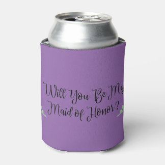Will You Be My Maid of Honor? Can Cooler