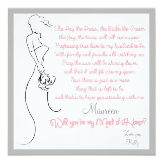 """Will you be my Maid of Honor? Card 5.25"""" Square Invitation Card"""
