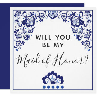 Will You Be My Maid of Honor? Delfts Blauw Delft Card
