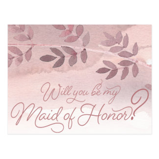 Will You Be My Maid of Honor Dusty Rose Watercolor Postcard