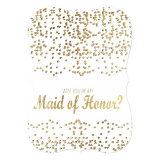 """Will You Be My Maid of Honor?"" Faux Gold Confetti Card"