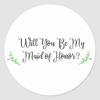 Will You Be My Maid of Honor Flower Sticker