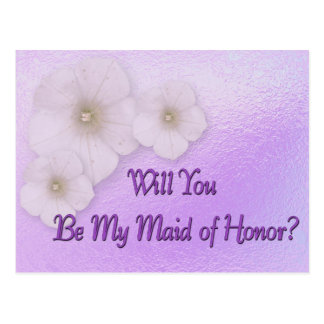 Will You Be My Maid Of Honor ? Postcard