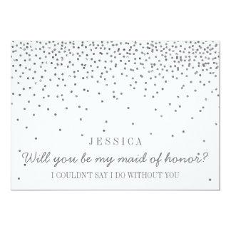 Will You Be My Maid Of Honor? Silver Confetti 13 Cm X 18 Cm Invitation Card