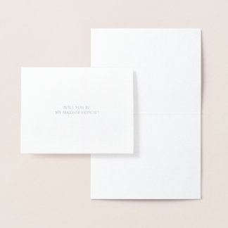 Will You Be My Maid Of Honor | Silver Foil Card