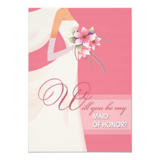"""Will you be my Maid of Honor? Wedding Invitations 5"""" X 7"""" Invitation Card"""