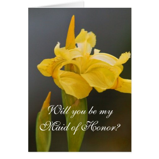 Will you be my maid of honor Wedding Iris  card