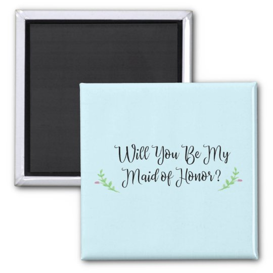 Will You Be My Maid of Honour? Magnet