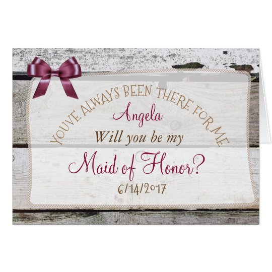 Will you be my Maid of Honour Rustic Burgundy Card