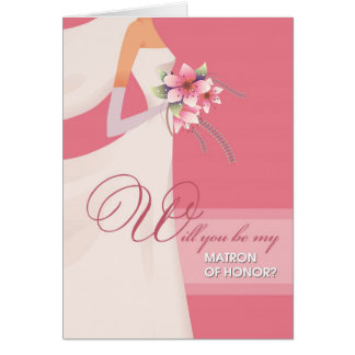 Will you be my Matron of Honor? Customizable Cards