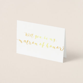Will You Be My Matron of Honor Foil Card