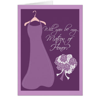 Will you be my Matron of Honor? Greeting Card