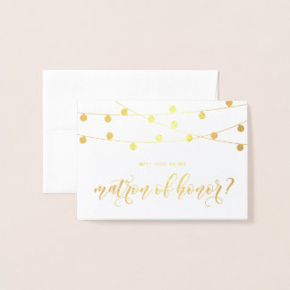 Will You Be My Matron of Honor String Lights Foil Card