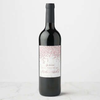 Will You Bridesmaid. Faux Rose Gold/Marble Wine Label