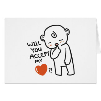Will You Love Me Valentine's day Greeting Card