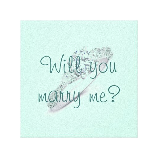 Will you marry me? stretched canvas prints
