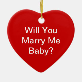 Will You Marry Me Ceramic Ornament