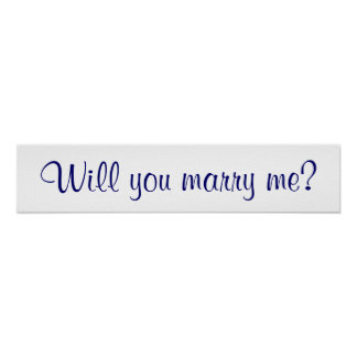 Will you marry me posters