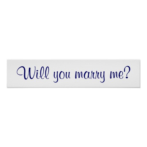 Will you marry me? posters