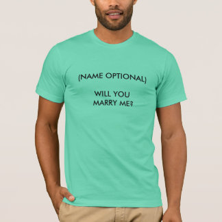 WILL YOU MARRY ME? - shirt