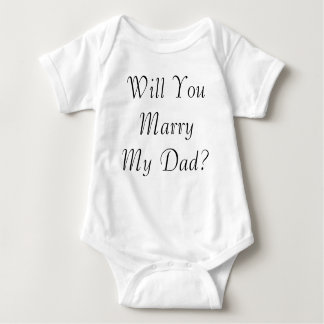 Will You Marry My Dad? Baby/Infant Creeper