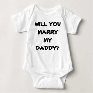WILL YOU MARRY MY DADDY PROPOSAL SHIRT
