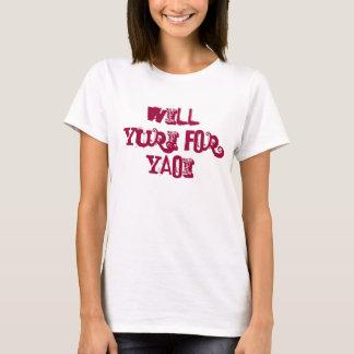 Will Yuri for Yaoi T-Shirt