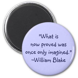 William Blake Imagined Quote 6 Cm Round Magnet