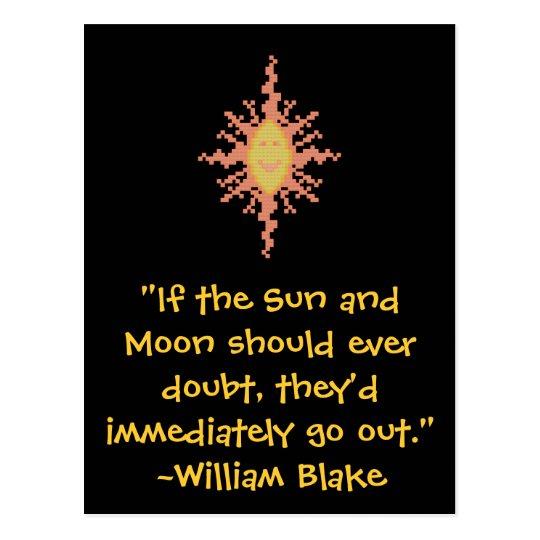 William Blake Love Quotes: William Blake Sun And Moon Quote Postcard