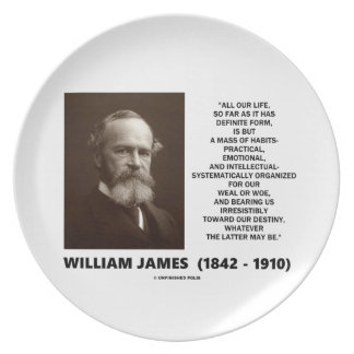 William James Mass Of Habits Destiny Quote Plate