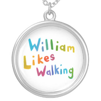 William Likes Walking fun word art for Bill Personalized Necklace