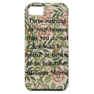 William Morris Quote iPhone 5 Cases