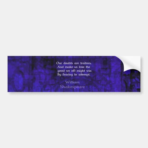 William Shakespeare Inspirational Courage Quote Bumper Stickers
