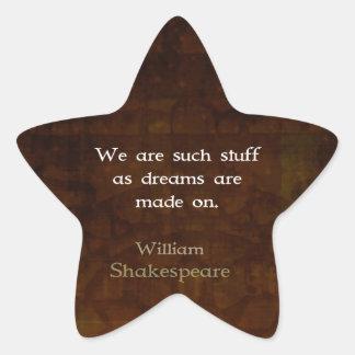 William Shakespeare Inspirational Dream Quote Star Sticker