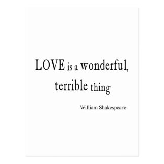 William Shakespeare Love is Wonderful and Terrible Postcard