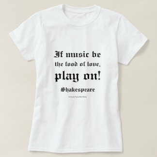 William Shakespeare Love Quote L3 T-Shirt
