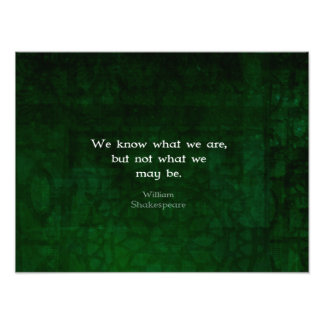 William Shakespeare Quote About Possibilities Photo Print