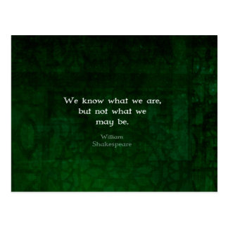 William Shakespeare Quote About Possibilities Postcard